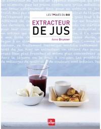 Extracteur du Jus - Anne Brunner
