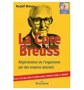 Pratique de la cure Breuss - J.H.R Thomar