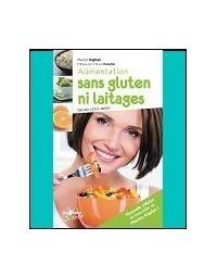 120 Recettes sans gluten ni laitage – M. Kaplan