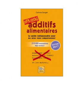 Danger : Additifs alimentaires – C. Gouget