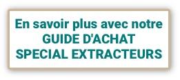 guide achat spécial extracteur